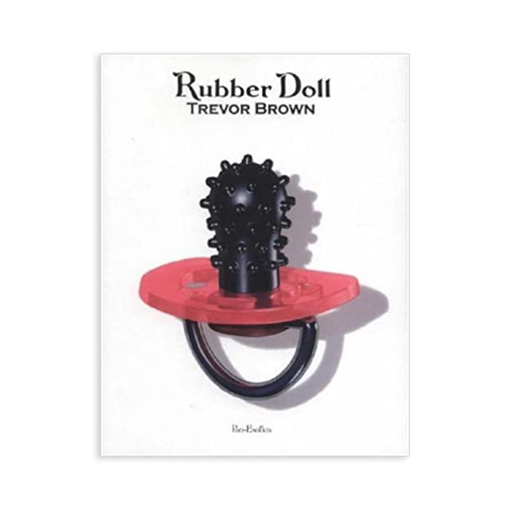 トレヴァー・ブラウン画集 『Rubber Doll 』, Trevor Brown