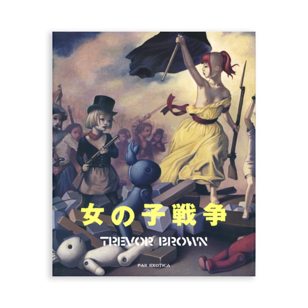 トレヴァー・ブラウン画集『女の子戦争』 , Trevor Brown Girl's war